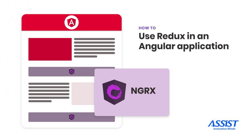 How to use Redux in an Angular application - ASSIST Software