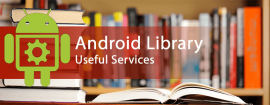 Develop fast and powerful Android applications